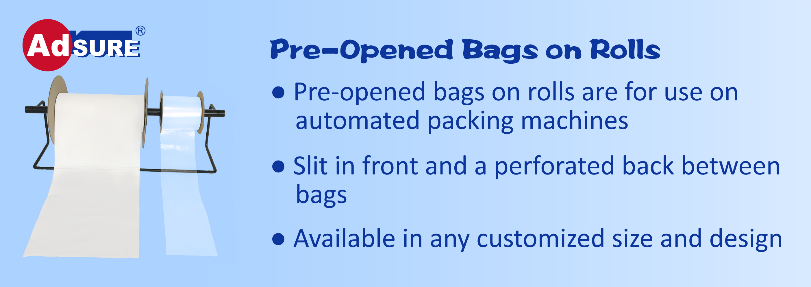 Feature of Auto Pre Opened Bags on Rolls